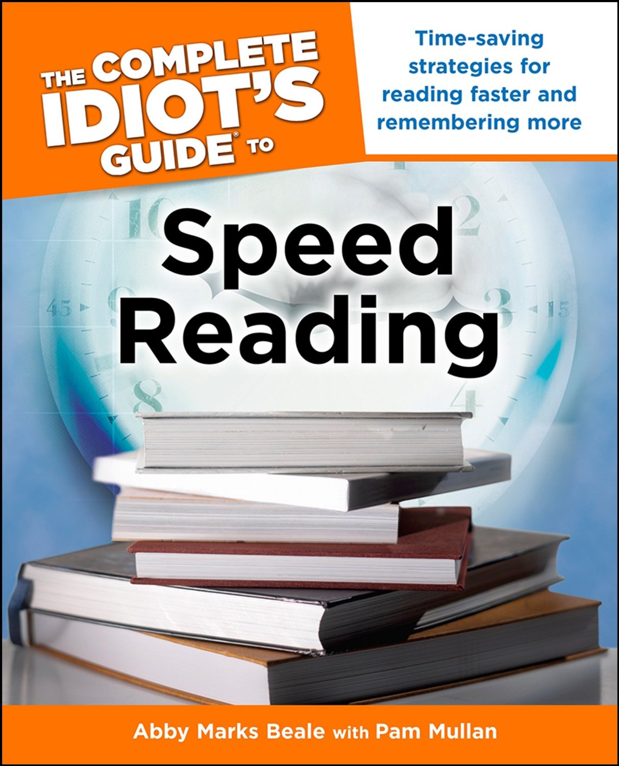 Idiot's Guide to Speed Reading